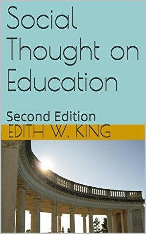 Social Thought on Education: Second Edition Edith W. King
