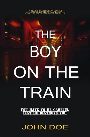 #1 The Boy on the Train  by  John Doe