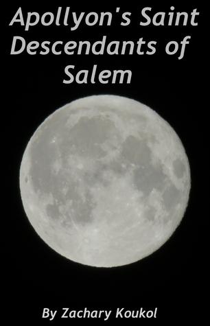 Apollyons Saint Descendants of Salem Zachary Koukol