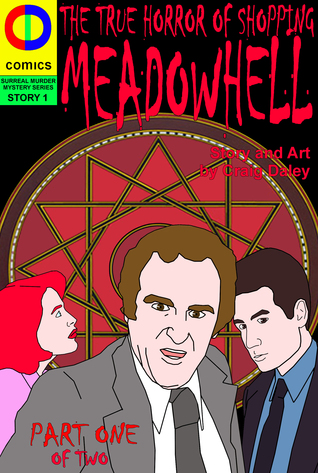 Meadowhell: The True Horror of Shopping  by  craig daley