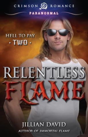 Relentless Flame  by  Jillian David