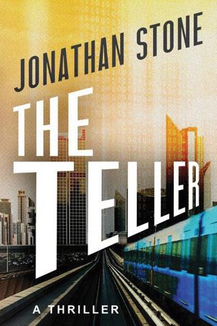 The Teller Jonathan Stone