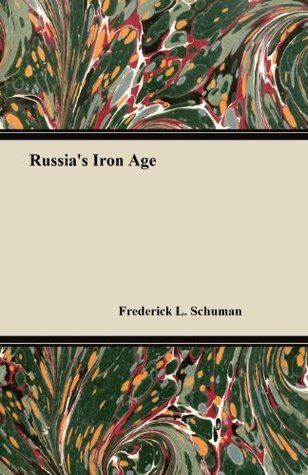 Russias Iron Age William Henry Chamberlin