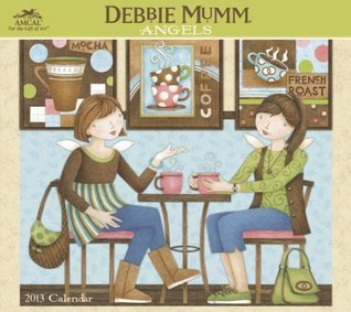 2013 Debbie Mumm Angels Wall Calender  by  NOT A BOOK