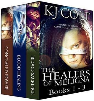 The Healers of Meligna Series Boxed Set (Healers of Meligna #1-3) K.J. Colt