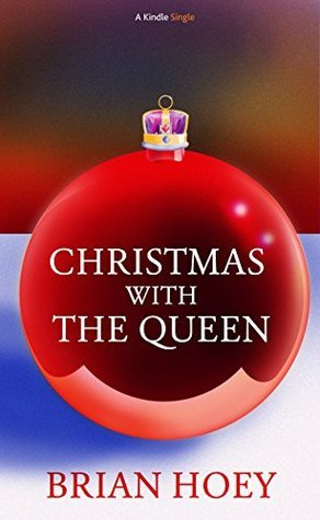 Christmas with the Queen Brian Hoey