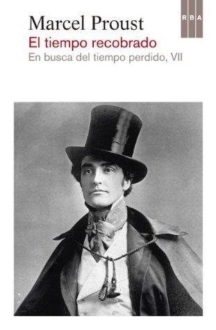 El tiempo recobrado  by  Marcel Proust