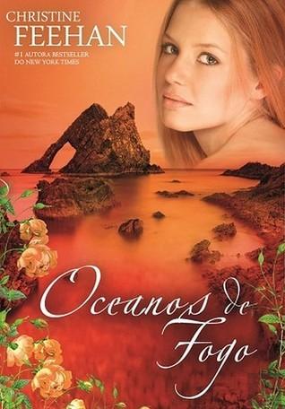 Oceanos de Fogo (Drake Sisters, #3) Christine Feehan