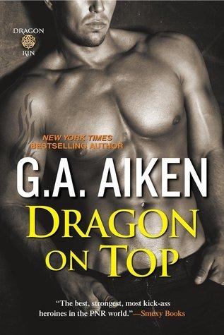 Dragon on Top (Dragon Kin, #0.4) G.A. Aiken