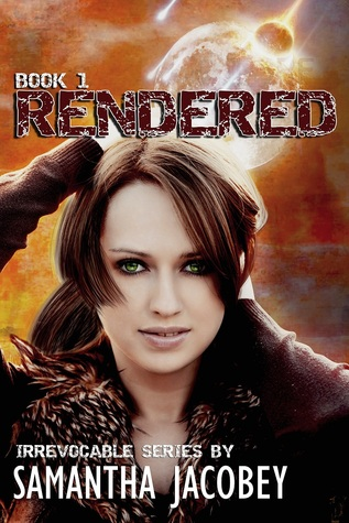 Rendered (Irrevocable, #1)  by  Samantha Jacobey