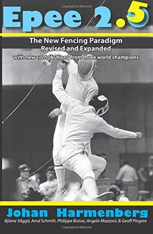 Epee 2.5: The New Paradigm Revised and Augmented Johan Harmenberg