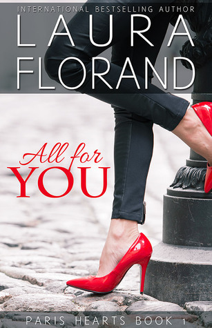 All for You (Paris Hearts, #1)  by  Laura Florand