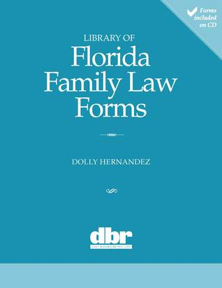 Library of Florida Family Law Forms  by  Dolly Hernandez