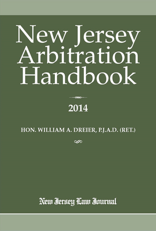 New Jersey Arbitration  by  William A Dreier