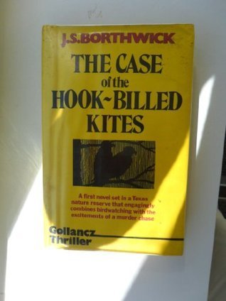 Case of the Hook-billed Kites  by  J.S. Borthwick