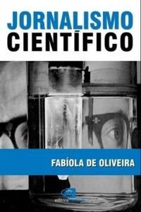 Jornalismo Científico Fabíola de Oliveira