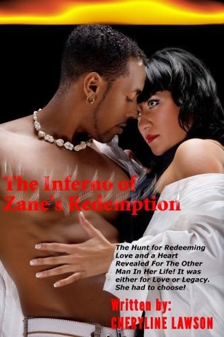 The Inferno of Zanes Redemption: Love and Romance  by  Cheryline Lawson