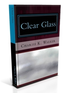 Clear Glass (The Vision Chronicles Large Print, Book 8)  by  Chariss K. Walker