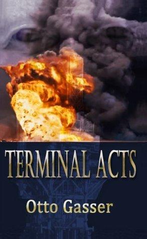 Terminal Acts Otto Gasser