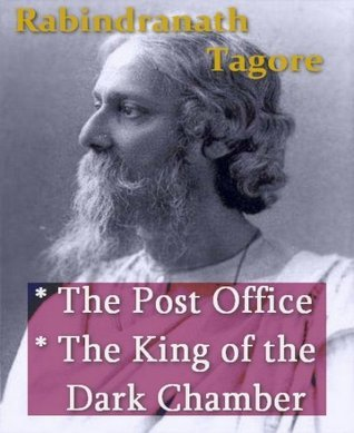 The Post Office/The King of the Dark Chamber  by  Rabindranath Tagore