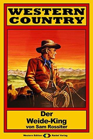 WESTERN COUNTRY 98: Der Weide-King Sam Rossiter
