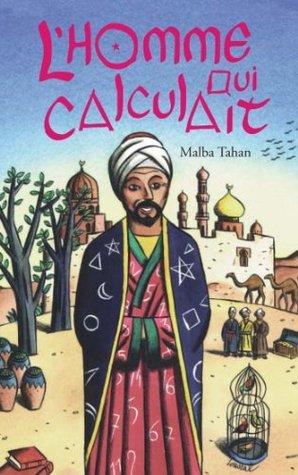Lhomme qui calculait Malba Tahan