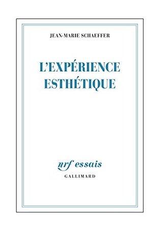 Lexpérience esthétique Jean-Marie Schaeffer