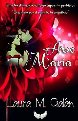 Ave Maria  by  Laura M. Galan