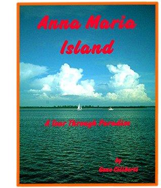 Anna Maria Island: A Tour Through Paradise Gene Ciliberti
