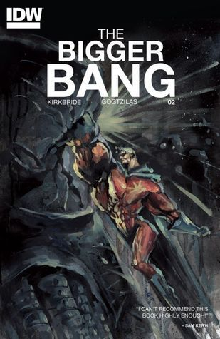 The Bigger Bang #2 D.J. Kirkbride