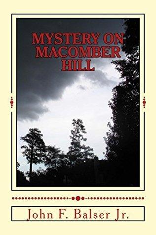 Mystery on Macomber Hill John Balser