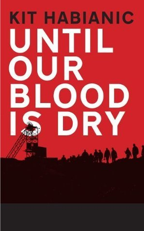 Until Our Blood Is Dry Kit Habianic