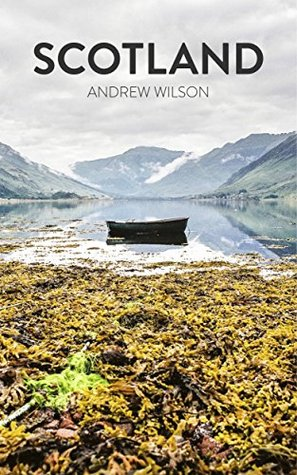 SCOTLAND (PLACE Book 1)  by  Andrew Wilson