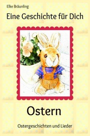 Eine Geschichte für Dich: Ostern  by  Rolf Krenzer