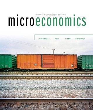 Microeconomics, 12th Cdn Edition w/ Connect Access Card  by  Campbell McConnell