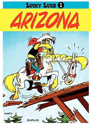 Lucky Luke - Tome 3 - ARIZONA  by  Morris
