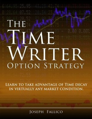 The Time Writer Option Strategy  by  Joseph Fallico