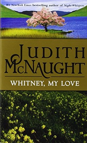 Whitney, My Love (Westmoreland Saga Book 2)  by  Judith McNaught