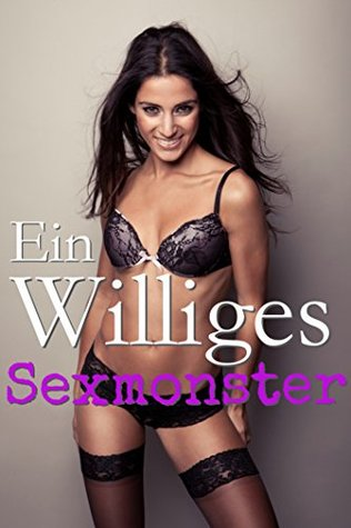 Ein Williges Sexmonster 2  by  Sophie Thompson