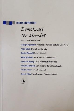 Demokrasi Ne Alemde?  by  Giorgio Agamben