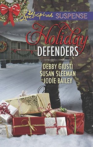 Mills & Boon : Holiday Defenders/Mission: Christmas Rescue/Special Ops Christmas/Homefront Holiday Hero  by  Debby Giusti