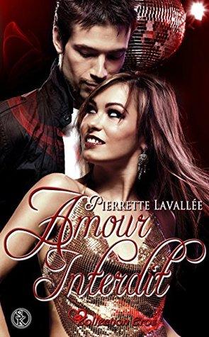 Amour interdit  by  Pierrette Lavallée