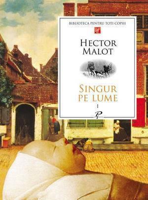 Singur pe lume (2 Volume)  by  Hector Malot