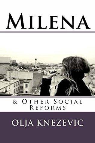 Milena  by  Olja Knezevic