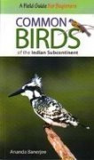 Common Birds of the Indian Subcontinent Ananda Banerjee