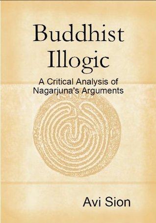Buddhist Illogic Avi Sion