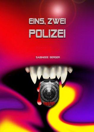 Eins, zwei Polizei  by  Sabineee Berger