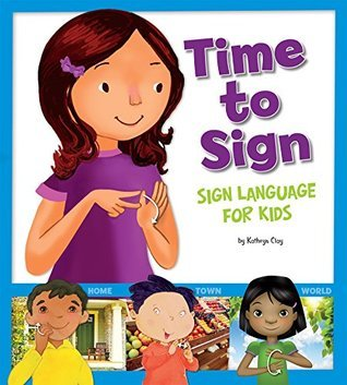 Time to Sign  by  Kathryn Clay