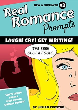 Real Romance Prompts: Book 2  by  Julian Preston