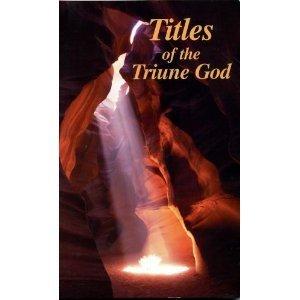 Titles of the Triune God  by  Herbert F. Stevenson